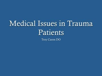 Medical Issues in Trauma Patients - Orthopaedic Trauma Association