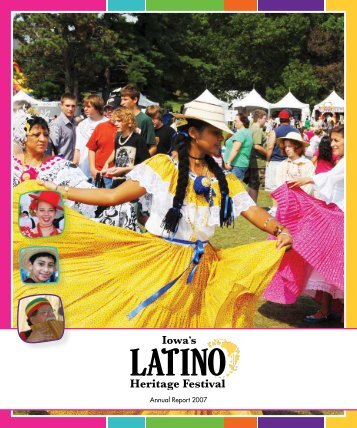 Annual Report 2007 - Latino Heritage Festival