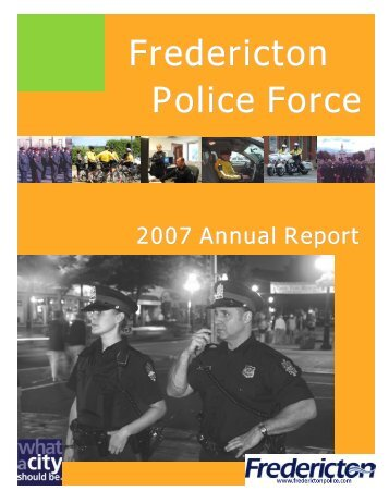 2007 Annual Police Report - Fredericton