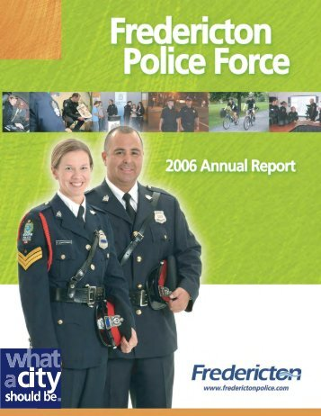 2006 Annual Police Report - Fredericton