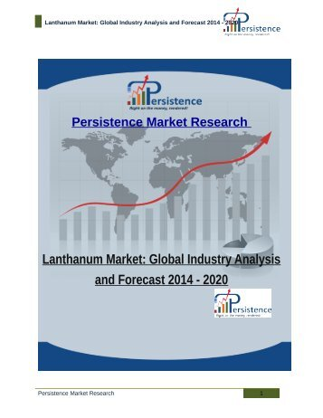 Lanthanum Market: Global Industry Analysis and Forecast 2014 - 2020
