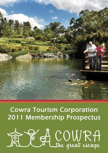 Cowra Tourism Corporation 2011 Membership Prospectus