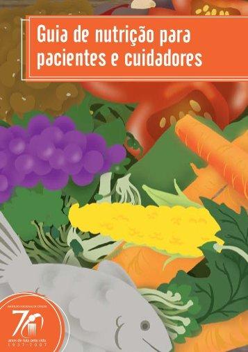Guia de nutrição para pacientes e cuidadores - Associação Projeto ...