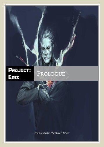 PROJECT: ERIS PROLOGUE - Le Scriptorium