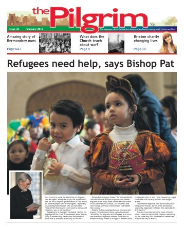 Issue 35 - The Pilgrim - February 2015 - The newspaper of the Archdiocese of Southwark