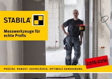 STABILA Messwerkzeuge für echte Profis Anwenderkatalog 2015/2016