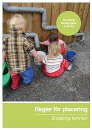 Regler för placering i förskola & pedagogisk omsorg - Enköping