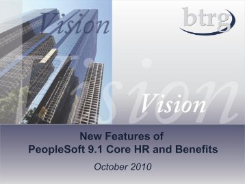 New Features of PeopleSoft 9.1 Core HR and Benefits
