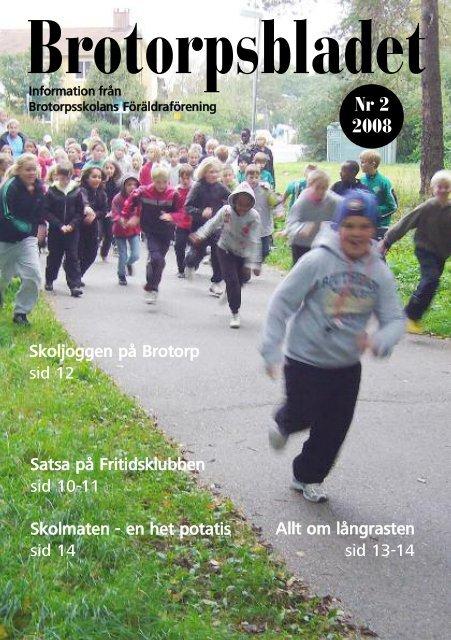 Brotorpsbladet nr 2-2008 - Föräldraföreningen