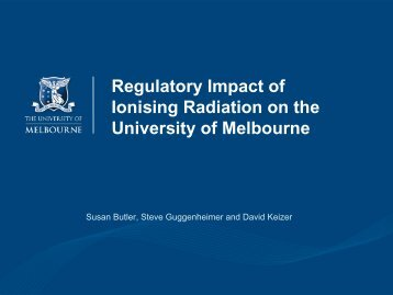 Regulatory Impact of Ionising Radiation on the University of ... - Safety