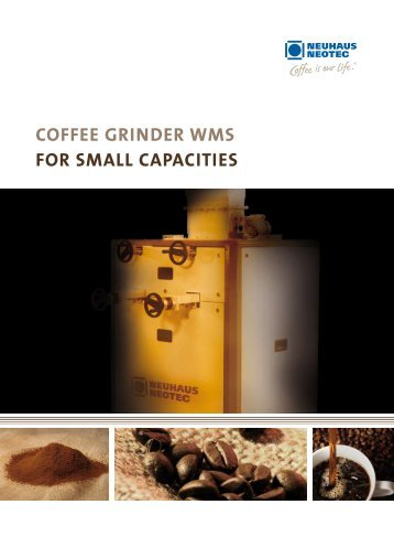 Coffee Grinder WMS for SMall CapaCitieS - Neuhaus Neotec