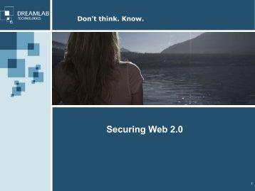 Securing Web 2.0 - Dreamlab Technologies