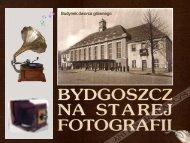 Bydgoszcz na starej fotografii