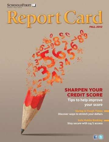 Fall Report Card - SchoolsFirst Federal Credit Union