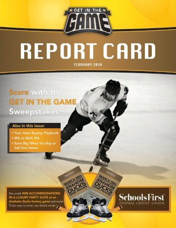 Score with the Sweepstakes! - SchoolsFirst Federal Credit Union
