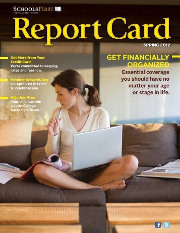 Spring Report Card - SchoolsFirst Federal Credit Union