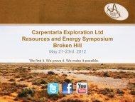 Carpentaria Broken Hill Resources and Energy Symposium May 21 ...