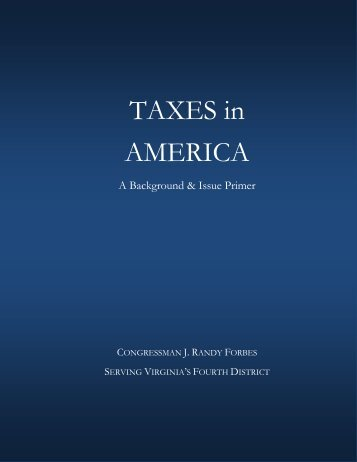 TAXES in AMERICA - Congressman J. Randy Forbes