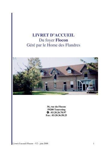 LIVRET D'ACCUEIL Du foyer Flocon Géré par le Home des Flandres