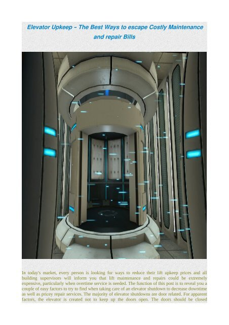 Elevator Upkeep – The Best Ways to escape Costly Maintenance and repair Bills