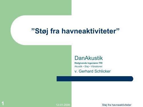 "Støj fra havneaktiviteter"" - Danske Havne"