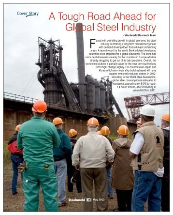 A Tough Road Ahead for Global Steel Industry - Steelworld