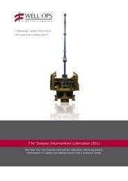 "7 1/16"" Subsea Intervention Lubricator (SIL)"
