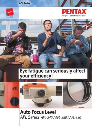 Auto Focus Level Eye fatigue can seriously affect your ... - GeoSense