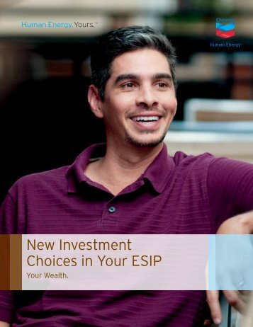 New Investment Choices in Your ESIP - Chevron U.S. Benefits