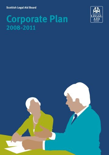 Corporate Plan 2008 - 2011 - Scottish Legal Aid Board