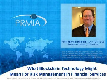 PRMIA - What Blockchain Technology Might Mean For Risk Management In Financial Services 2015.04.15