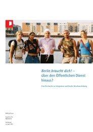 Berlin braucht dich! – über den Öffentlichen Dienst ... - BQN-Berlin