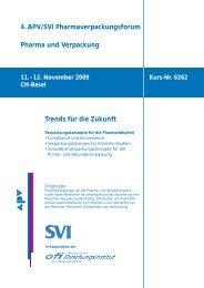4. APV/SVI Pharmaverpackungsforum Pharma und ... - Chemie.at