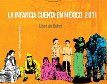 La Infancia Cuenta en México 2011 - Red por los derechos de la ...