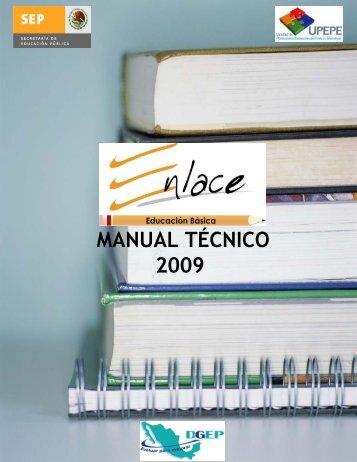 Manual Técnico ENLACE-2009 - Dirección General de Evaluación ...