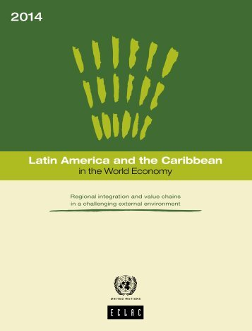 Latin America and the Caribbean in the World Economy 2014