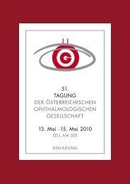 Einladung zur 51. ÖOG Tagung 2010 - Österreichische ...