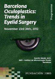 Barcelona Oculoplastics: Trends in Eyelid Surgery - Imo
