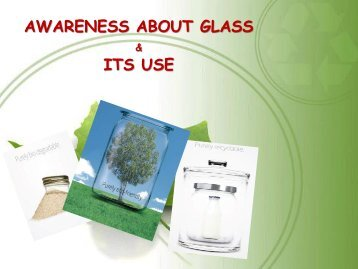 Awareness about Glass and its use - The All India Glass ...