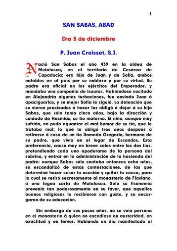 SAN SABAS, ABAD Día 5 de diciembre P. Juan Croisset, S.J.