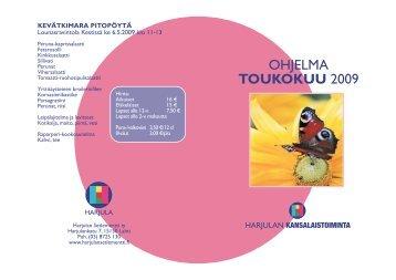 OHJELMA TOUKOKUU 2009 - Harjulan Setlementti Ry