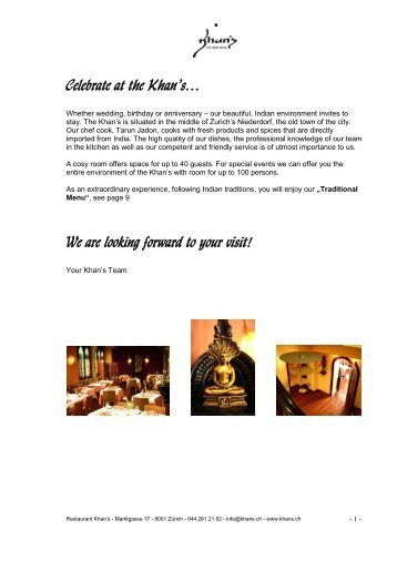 Celebrate at the Khan's… We are looking forward to your visit!