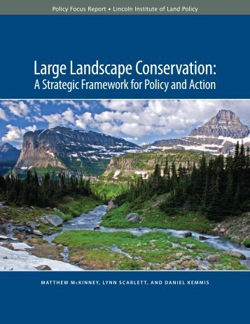 Large Landscape Conservation: - Center for Natural Resources and ...