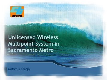 Unlicensed Wireless Multipoint System in Sacramento Metro ...