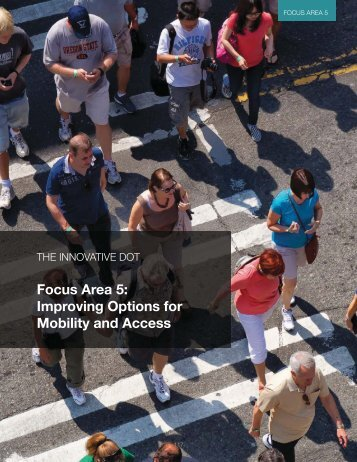Focus Area 5: Improving Options for Mobility and Access - SSTI