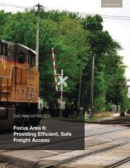 Focus Area 6: Providing Efficient, Safe Freight Access - SSTI