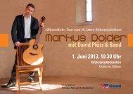 1. Juni 2013, 19.30 Uhr Kirche Grosshöchstetten - Markus Dolder