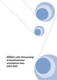 ja -kanalisatsiooni arendamise kava 2012 - 2025 - Rõngu Vald