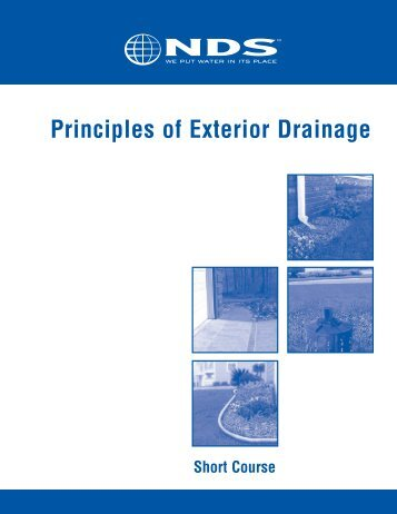 Principles of Exterior Drainage Short Course - Drainage Solutions, Inc.