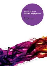 Dansk forsvar Globalt engagement - Forsvarsministeriet
